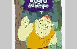 Cuento Infantil El Ogro del Bosque