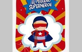 Cuento Infantil El Pequeño Superhéroe
